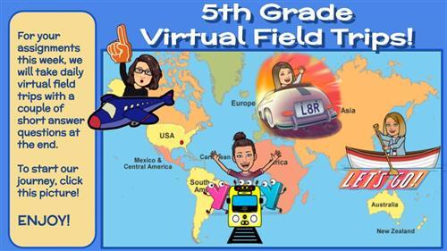 5th Grade Virtual Field Trips!