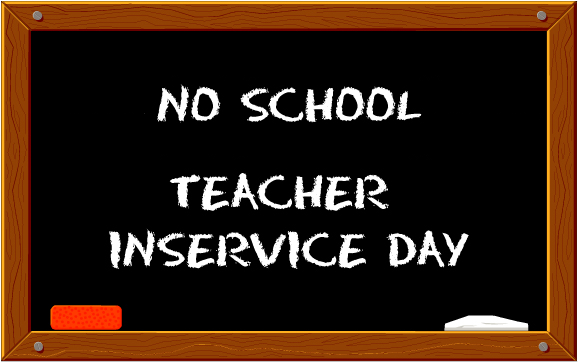 May Inservice Days - No School for Students
