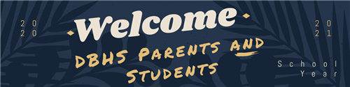 welcome dbhs parents and students