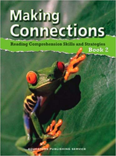 Making Connections provides students with an opportunity to build comprehension skills.