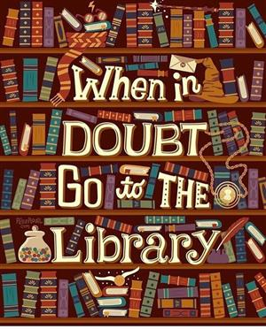 When in doubt - Go to the library