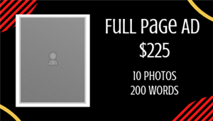 Full Page Ad $225 10 Photos and 200 words