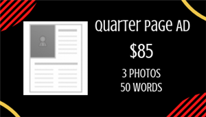 Quarter Page Ad $85 3 Photos and 50 Words