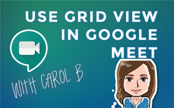 Use Grid View in Google Meet