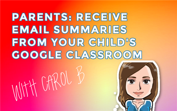Parents, receive email summaries