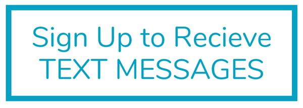 Sign up to receive text message button